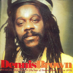 Musical Heatwave The Best Of Dennis Brown 1972 1975