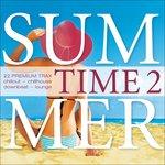 Summer Time Vol 2: 22 Premium Trax: Chillout Chillhouse DownbeatLounge