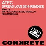 Spread Love 2014: Remixes