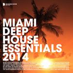 Miami Deep House Essentials 2014 (Deluxe Version)