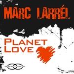 Planet Love (remixes)