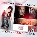 Party Like A Freak: Remixes