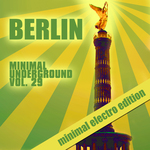 Berlin Minimal Underground Vol 29