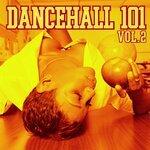 Dancehall 101 Vol 2