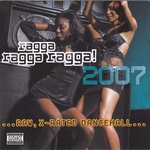 Ragga Ragga Ragga 2007