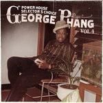 George Phang: Power House Selector's Choice Vol  4
