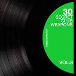 30 Secret Club Weapons Vol 8