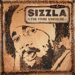 The Best Of Sizzla - The Story Unfolds