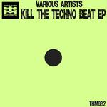 Kill The Techno Beat EP