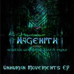 Unhuman Movements EP
