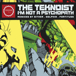 I'm Not A Psychopath (remixes)