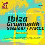 Ibiza Grammatik Sessions Part 1