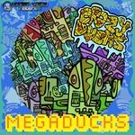 Megaducks