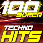 100 Super Techno Hits