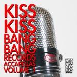 Kiss Kiss Bang Bang Accapellas Vol 1