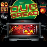 VARIOUS - Dub Dread 5 (Front Cover)