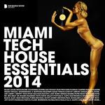 Miami Tech House Essentials 2014