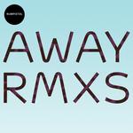 Away (remixes)