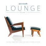 Armada Lounge Vol 7: The Best Downtempo Songs For Your Listening Pleasure