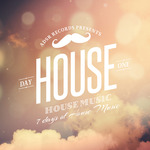 7 Days Of House Music (Day 1: House)