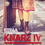 Knarz IV