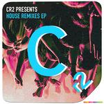 House Remixes EP
