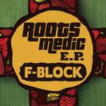 Roots Medic EP