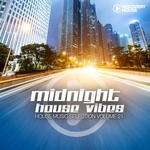 Midnight House Vibes Vol 21