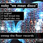We Mean Disco