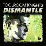 Toolroom Knights (unmixed tracks)