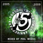 Phil Weeks presents Robsoul 15 Years Vol 2 2005-2009