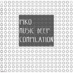 Piko Music Deep Compilation Vol 1