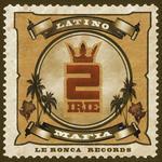 Latino Mafia (remixes)