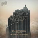 Get A Grip: Remixes