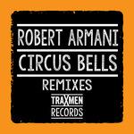 Circus Bells: Remixes