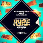 Hype Essentials Vol 2: Future Stars