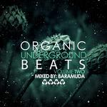 Organic Underground Beats Vol 2