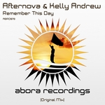AFTERNOVA/KELLY ANDREW - Remember This Day (Front Cover)
