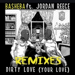 Dirty Love: Your Love (remixes)