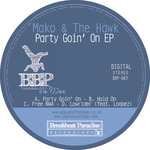 Party Goin' On EP