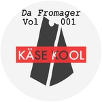 Da Fromager Vol 001