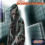 Bombatronic