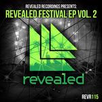 Revealed Recordings Presents Revealed Festival EP Vol  2