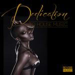 Dedication To House Music