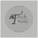 Touch My World LP