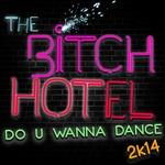 Do U Wanna Dance 2k14
