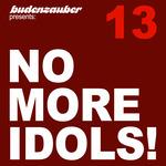 No More Idols 13
