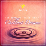 The Essential Collection Of Chillout Dreams