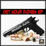 Get Your Money EP