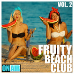 Fruity Beach Club Vol 2
